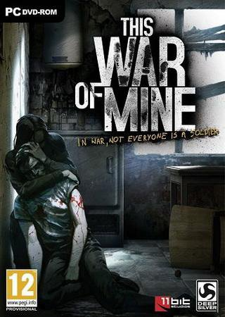 This War of Mine: Anniversary Edition Скачать Торрент