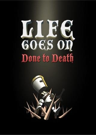 Скачать Life Goes On: Done to Death торрент