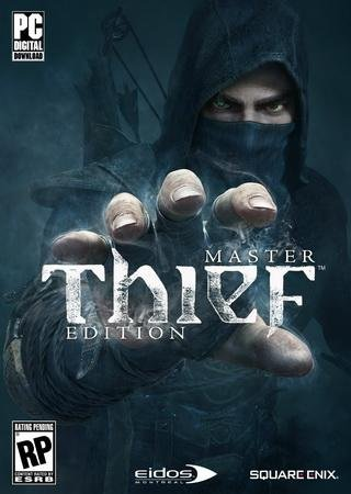 Скачать Thief: Master Thief Edition торрент