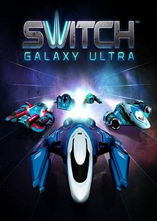 Скачать Switch Galaxy Ultra торрент