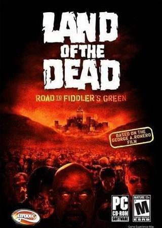 Land of the Dead: Road to Fiddler's Green Скачать Торрент