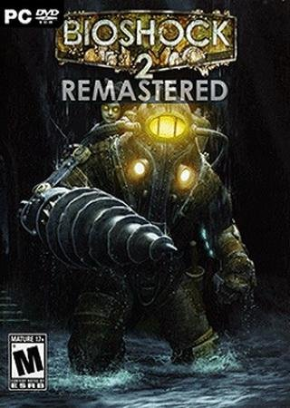 Скачать BioShock 2 Remastered торрент