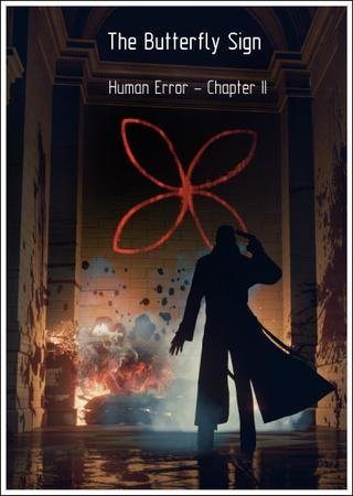 Скачать The Butterfly Sign: Human Error - Chapter 2 торрент