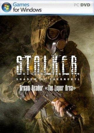 Скачать S.T.A.L.K.E.R.: Тень Чернобыля - Dream Reader «The Leper Area» торрент