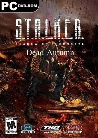 Скачать S.T.A.L.K.E.R.: Shadow of Chernobyl - Dead Autumn торрент