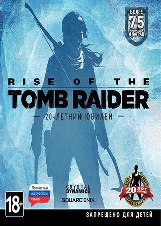 Скачать Rise of the Tomb Raider: 20 Year Celebration торрент