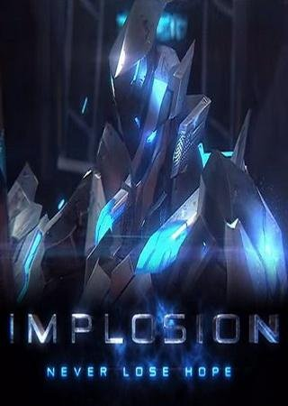 Скачать Implosion - Never Lose Hope торрент
