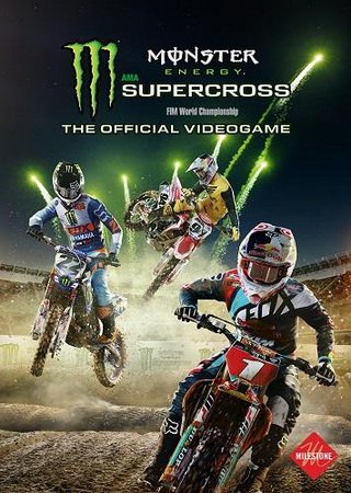 Скачать Monster Energy Supercross - The Official Videogame торрент