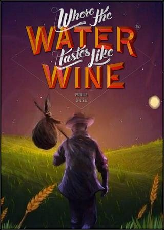 Скачать Where the Water Tastes Like Wine торрент