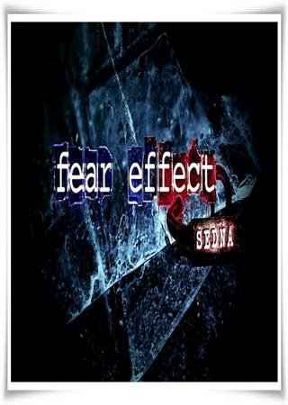 Скачать Fear Effect Sedna торрент