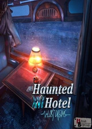 Скачать Haunted Hotel 16: Lost Dreams. Collector's Edition торрент