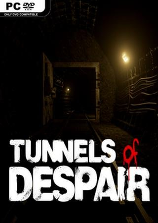 Скачать Tunnels of Despair торрент