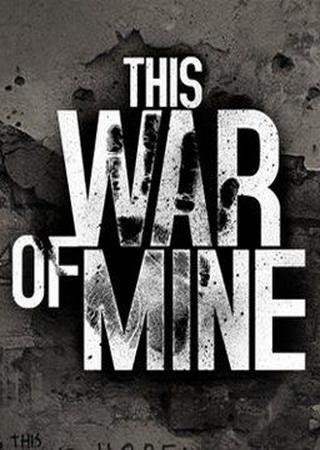Скачать This War of Mine торрент